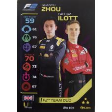 ГУАНЬЮЙ ЧЖОУ / КАЛЛУМ АЙЛОТТ (UNI-Virtuosi Racing) 2020 Topps Formula 1 Turbo Attax #109