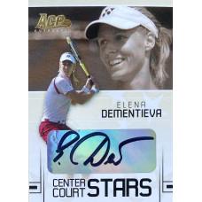 ЕЛЕНА ДЕМЕНТЬЕВА (автограф) 2006 Ace Authentic Center Court Stars
